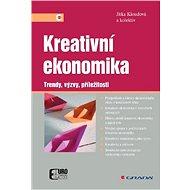 Kreativní ekonomika - Jitka Kloudová, kolektiv a