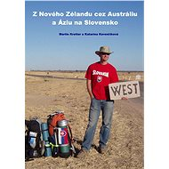 Z Nového Zélandu cez Austráliu a Áziu na Slovensko - Elektronická kniha