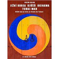 Kolem kolem Koreje, Japonska, Tchaj-wanu - Elektronická kniha