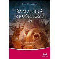 Šamanská zkušenost - Elektronická kniha