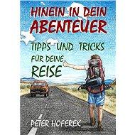 Hinein in dein Abenteuer - Elektronická kniha