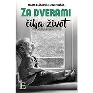 Za dverami číha život - Elektronická kniha