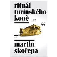 Rituál Turínského koně - Elektronická kniha