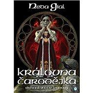 Královna čarodějka - Elektronická kniha