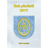 Rok piaristů 2017 - Elektronická kniha