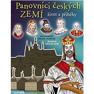 Panovníci českých zemí - život a příběhy - Elektronická kniha