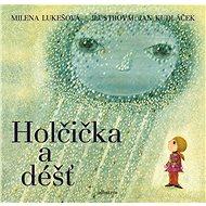 Holčička a déšť - Elektronická kniha