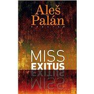 Miss exitus - Elektronická kniha
