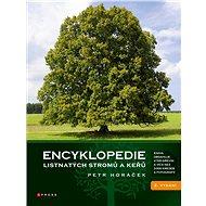 Encyklopedie listnatých stromů a keřů - Elektronická kniha