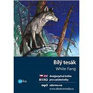 Bílý tesák A1/A2 - Elektronická kniha
