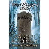Hraničiarov učeň - Kniha šiesta - Čarodej na severe - Elektronická kniha