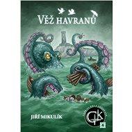 Věž havranů - Elektronická kniha