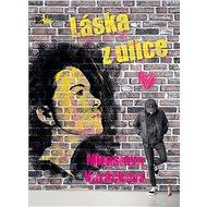 Láska z ulice (SK) - Elektronická kniha