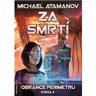 Za smrtí - Michael Atamanov