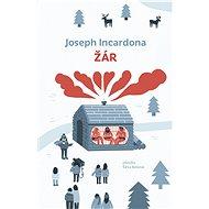 Žár - Joseph Incardona