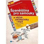 Španělština pro samouky a věčné začátečníky + mp3 - Elektronická kniha