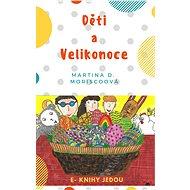 Děti a Velikonoce - Elektronická kniha