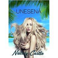 Unesená - Nataly Castle
