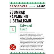 Soumrak západního liberalismu - Elektronická kniha