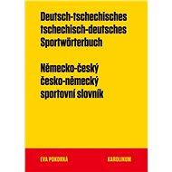 Německo-český a česko-německý sportovní slovník - Elektronická kniha