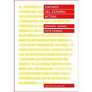 Sintaxis del espaňol actual - Elektronická kniha