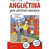 Angličtina pro aktivní seniory - Elektronická kniha