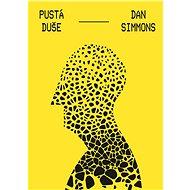 Pustá duše - Dan Simmons
