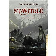 Stavitelé - Daniel Polansky