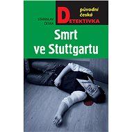 Smrt ve Stuttgartu - Elektronická kniha