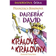 Darebák David – králové a královny - Elektronická kniha