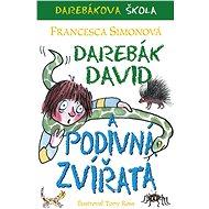 Darebák David a podivná zvířata - Elektronická kniha