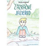 Zázračné jazierko (SK) - Elektronická kniha