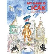My name is Čičák - Elektronická kniha