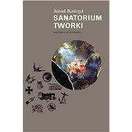 Sanatorium Tworki - Elektronická kniha