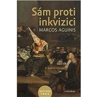 Sám proti inkvizici - Elektronická kniha