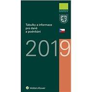 Tabulky a informace pro daně a podnikání 2019 - Elektronická kniha