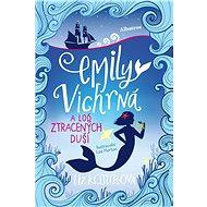 Emily Vichrná a loď ztracených duší - Liz Kesslerová, 272 stran