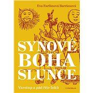 Synové boha Slunce - Elektronická kniha