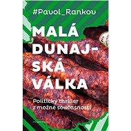 Malá dunajská válka - Elektronická kniha