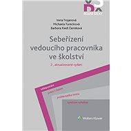 Sebeřízení vedoucího pracovníka ve školství, 2., aktualizované vydání - Elektronická kniha