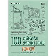 100 osvědčených stavebních detailů - zednictví - Elektronická kniha
