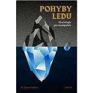 Pohyby ledu - Elektronická kniha