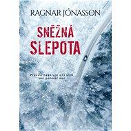 Sněžná slepota - Ragnar Jónasson