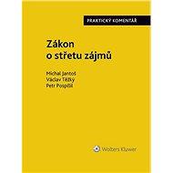 Zákon o střetu zájmů (159/2006 Sb.). Praktický komentář - Elektronická kniha