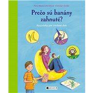 Prečo sú banány zahnuté? (SK) - Elektronická kniha
