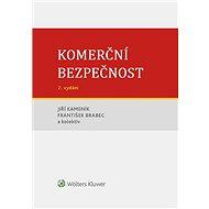 Komerční bezpečnost - 2. vydání - Elektronická kniha