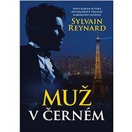 Muž v černém - Sylvain Reynard