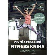 První a poslední fitness kniha - Elektronická kniha