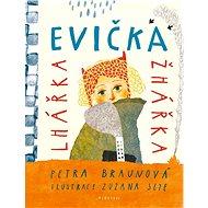 Evička lhářka žhářka - Elektronická kniha