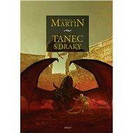 Tanec s draky - George R.R. Martin, 1064 stran